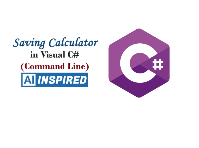 Saving Calculator in C#