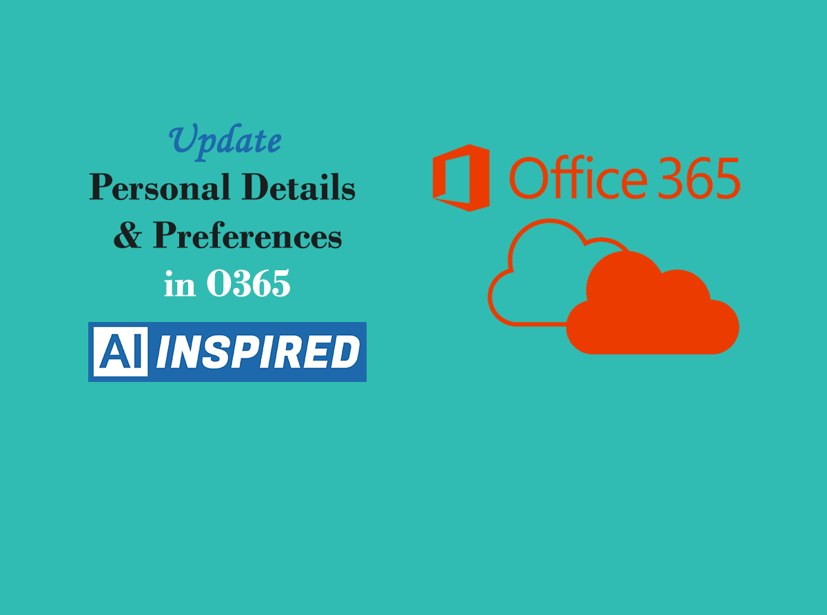 Update Personal Details and Preferences in Microsoft Office 365