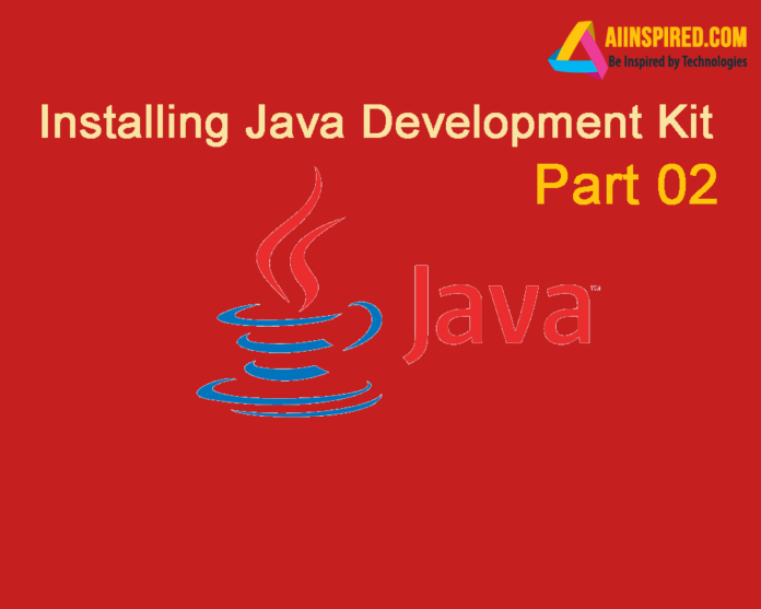Installing Java JDK - Part 02