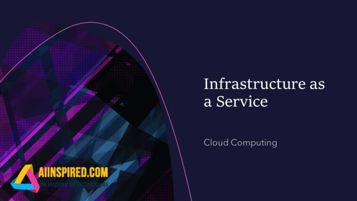 Infrastructure-as-a-Service IAAS Cloud Computing