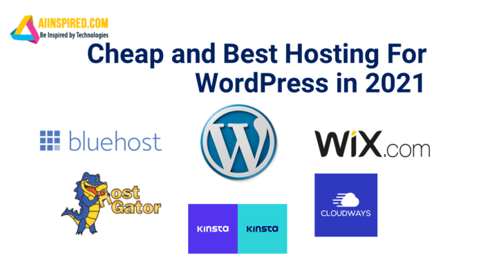 Cheap and Best Hosting For WordPress in 2021